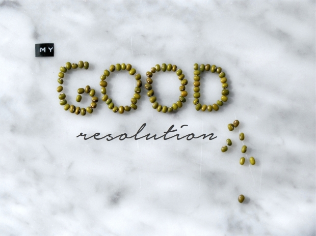 My GOOD resolution